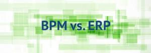 سیستم های ERP و BPMS, تفاوت ERP و BPMS